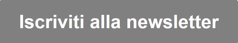 Questa immagine ha l'attributo alt vuoto; il nome del file è Tasto-iscrizione-newsletter.png